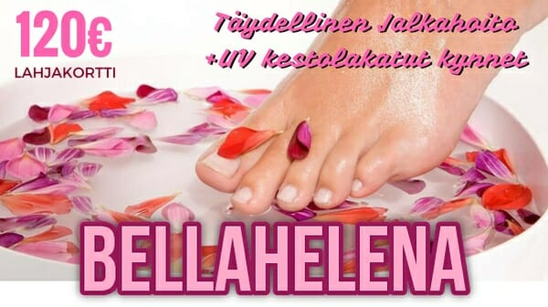 Jalkahoidot Oulu lahjakortit-bellahelena-kaleva-nappaa-fi-mainos-2016-taydellinen-jalkahoito-plus-varpaat